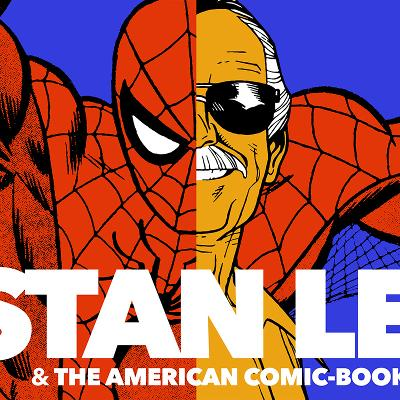 STAN LEE & THE AMERICAN COMIC BOOK